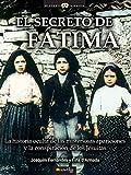 El Secreto De Fátima: (Versión sin solapas) (Historia Incógnita)