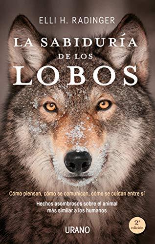 La sabiduría de los lobos (Crecimiento personal)