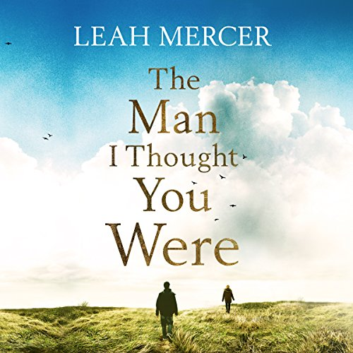 The Man I Thought You Were audiobook cover art