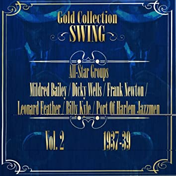 Swing gold Collection (All-Star Groups Vol.2 1937-39)