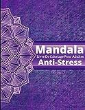 Mandala Livre De Coloriage Pour Adultes Anti-Stress: Livre à Colorier | Anti-stress et Relaxant |  Dessins pour soulager le stress | motif de coloriage Mandala pour adulte | 36 mandala Différent