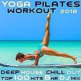 Full Body Stretch, Pt. 8 (110 BPM Yoga Workout Music Chill Out DJ Mix)