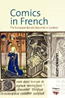Comics in French: The European Bande Dessinee in Context (Polygons: Cultural Diversities and Intersections) by Laurence Grove(2013-01-01)