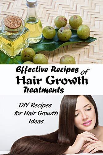Effective Recipes of Hair Growth Treatments: DIY Recipes for Hair Growth Ideas: Hair Growth Recipe Ideas