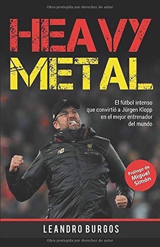 Heavy Metal: El fútbol intenso que convirtió a Jürgen Klopp en el mejor entrenador del mundo