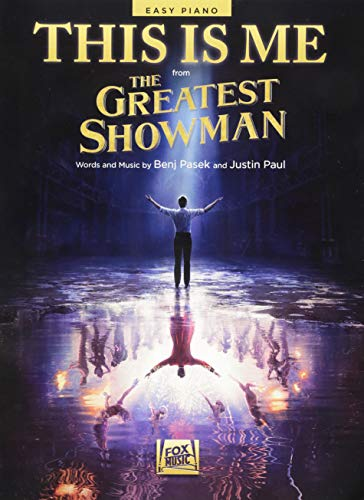 This Is Me (From The Greatest Showman) (Easy Piano)