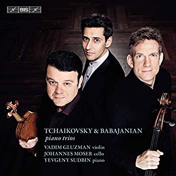 Tchaikovsky, Schnittke & Babajanian: Works for Piano Trio