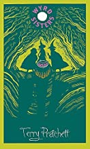 Wyrd Sisters: Discworld: The Witches Collection (Discworld Hardback Library) by Terry Pratchett (2014-04-03)