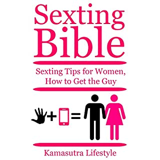 Sexting Bible: Sexting Tips for Women - How to Get the Guy audiobook cover art