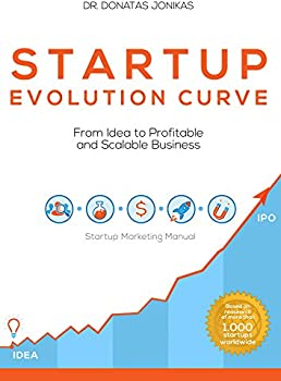Startup Evolution Curve From Idea to Profitable Business Kindle eBook