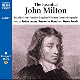 The Essential Milton: Paradise Lost, Paradise Regained, Shorter Poems, Prose, Biography (Poetry S.)
