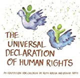 Universal Declaration of Human Rights: An Adaptation for Children by Ruth Rocha and Otavio Roth (E89 I 19H)