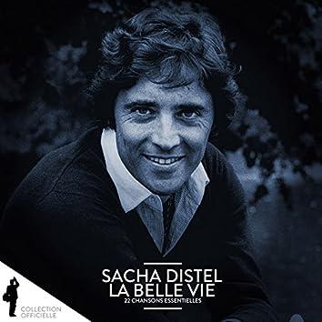Sacha Distel: La belle vie (22 chansons essentielles)