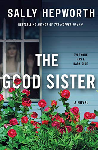 The Good Sister: A Novel
