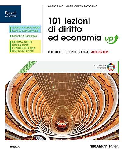 101 lezioni di diritto ed economia. Corso di diritto ed economia. Per gli Ist. professionali alberghieri. Con e-book. Con espansione online