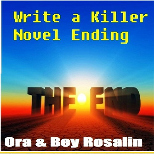 How to Write a Killer Novel Ending audiobook cover art