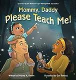 Mommy, Daddy Please Teach Me!