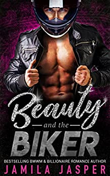 Beauty & The Biker: BWWM Bad Boy Romance Novel by [Jamila Jasper, Denia Design]