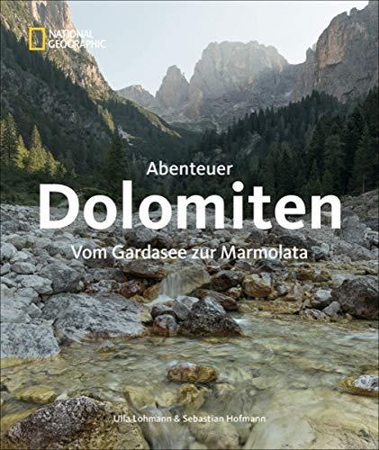 Abenteuer Dolomiten: Vom Gardasee zur Marmolata