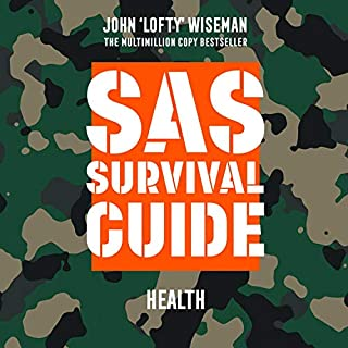 SAS Survival Guide - Health: The Ultimate Guide to Surviving Anywhere cover art
