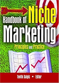 Handbook of Niche Marketing: Principles and Practice