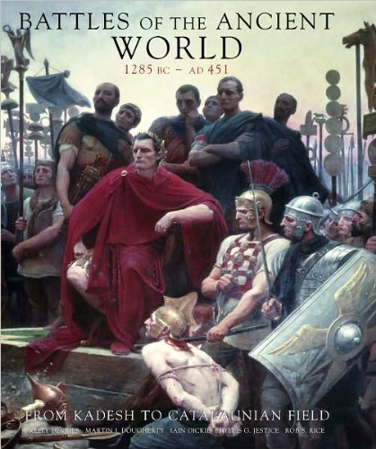 Battles of the Ancient World 1285 BC - AD 451: From Kadesh to Catalaunian Field by Kelly Devries (2011-05-03)
