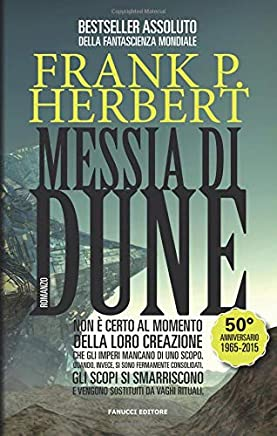 Messia di Dune: Ciclo di Dune vol. 2