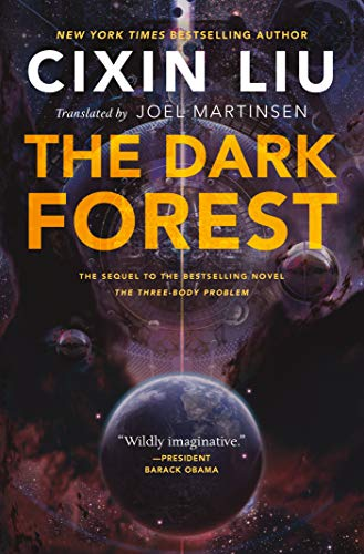 The Dark Forest (Remembrance of Earth's Past, 2)
