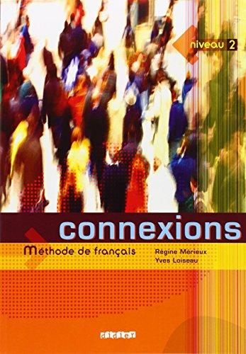 Connexions, niveau 2 (livre de l'élève)