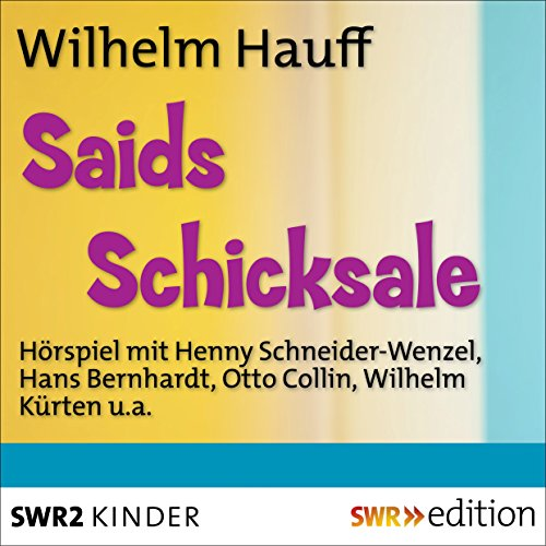 Saids Schicksale cover art