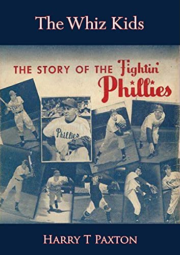 The Whiz Kids: The Story of the fightin' Phillies