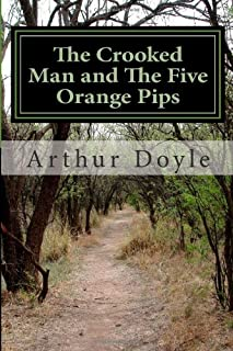 The Crooked Man and The Five Orange Pips