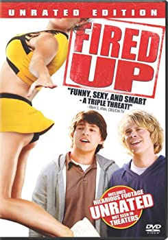 Fired Up  Unrated Version