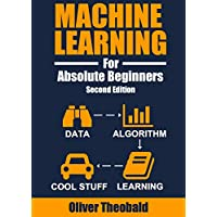 Machine Learning For Absolute Beginners Kindle eBook