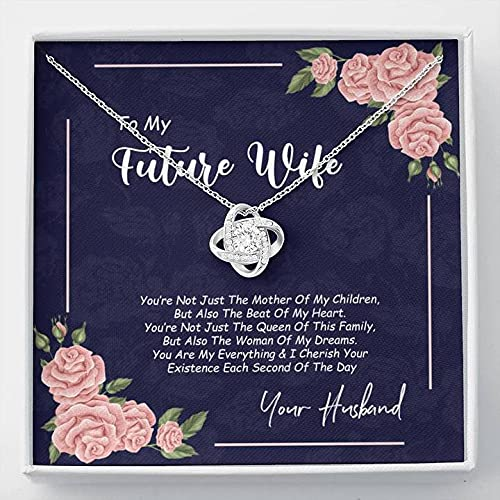 To My Future Wife Necklace, Last Everything Necklaces With Box Card, Soulmate Love Knot Chain Pendant, Jewelry Birthday Gift For Her From Boyfriend, One Year Anniversary For Girlfriend Fiance