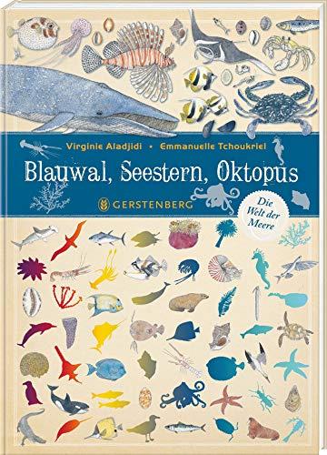 Blauwal, Seestern, Oktopus: Die Welt der Meere