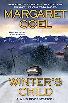 Winter's Child (A Wind River Mystery Book 20) by [Margaret Coel]
