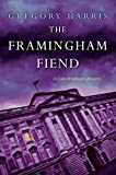 Image of The Framingham Fiend (A Colin Pendragon Mystery)
