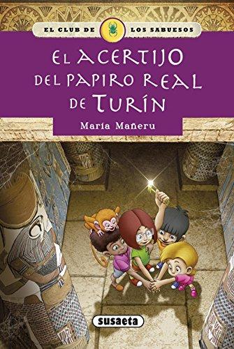 El acertijo del papiro real de Turín (El club de los sabuesos)