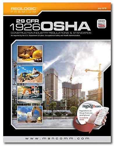 Mancomm 29 CFR Part 1926 OSHA Construction Standards & Regulations, July 2019