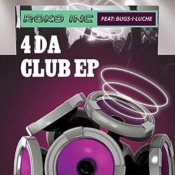 4 Da Club