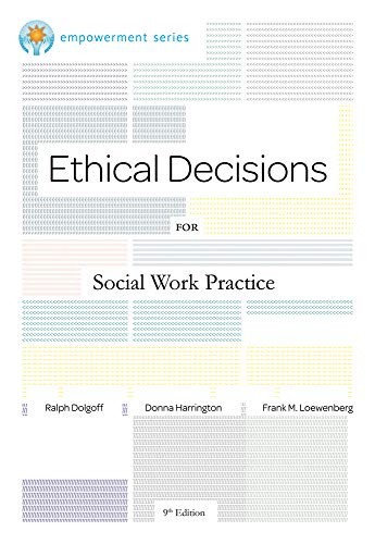 Brooks/Cole Empowerment Series: Ethical Decisions for...