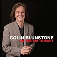 On the Air Tonight by Colin Blunstone (2014-01-21)