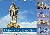 Athen - antik und modern (Wandkalender 2020 DIN A3 quer): Bei Nachrichten aus Athen geht es meist nur noch um Staatsschulden, Kredite oder gar Grexit, ... (Monatskalender, 14 Seiten ) (CALVENDO Orte)