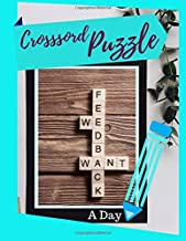 Crosssord Puzzle A Day: Medium Difficulty Crossword Puzzle, A Unique Puzzlers' Book with Today's Contemporary Words As Crossword Puzzle Book