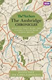 The Archers: The Ambridge Chronicles: Moments that made the nation's favourite radio drama (English Edition)