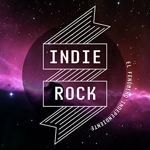 Indie Rock [Spanish Edition]     El fenómeno independiente [The Independent Phenomenon]              By:                                                                                                                                 Online Studio Productions                               Narrated by:                                                                                                                                 uncredited                      Length: 39 mins     Not rated yet     Overall 0.0