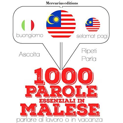 1000 parole essenziali in Malese audiobook cover art