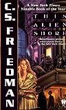 This Alien Shore by C.S. Friedman (1999-07-01)