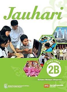 Malay Language Textbook 2B for Secondary Schools (MLSS) (Jauhari) (Express)